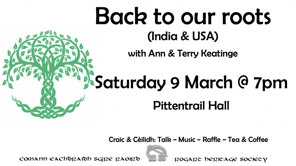 Talk by Ann & Terry Keatinge at Pittentrail Hall, music, raffle, tea and coffee